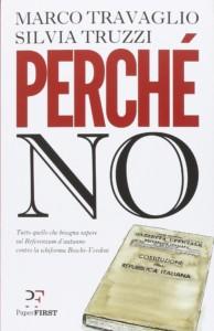 """Il libro """"Perchè no"""", riferimento per il no al referendum costituzionale"""