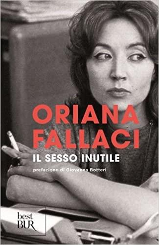 Condannate all'infelicità? Le donne di Oriana Fallaci.